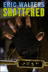 shattered eric walters read online pdf